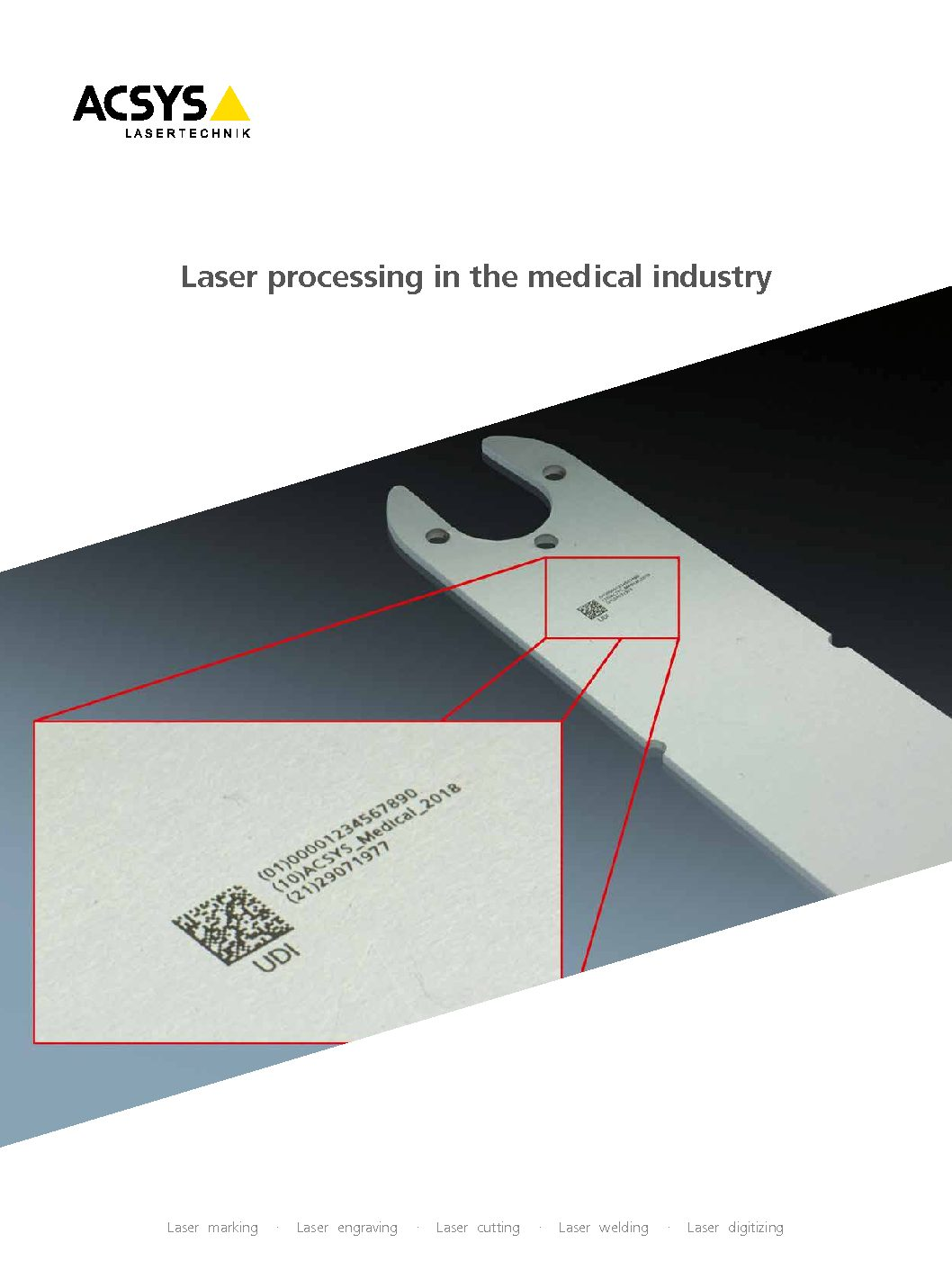 The Infobrochure about ACSYS MEDICAL laser processing systems