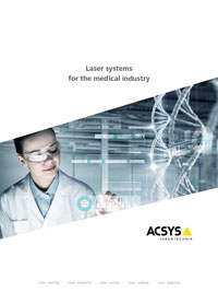 Broschure: ACSYS Medical – Laser systems for the medical industry